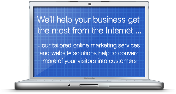 We'll help your business get the most from the Internet...Our tailored online marketing services and website solutions help convert more of your visitors into customers